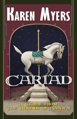 Image of Cariad, a short story from The Hounds of Annwn fantasy series by Karen Myers