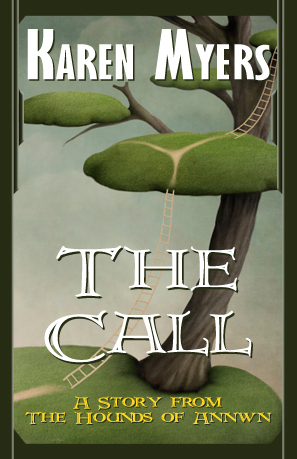 Image of The Call, a short story from The Hounds of Annwn fantasy series by Karen Myers